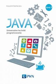 okładka Java. Uniwersalne techniki programowania. Ebook | Krzysztof  Barteczko