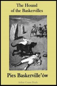 okładka The Hound of the Baskervilles. Pies Baskerville'ów - publikacja w języku angielskim i polskim, Ebook | Arthur Conan Doyle