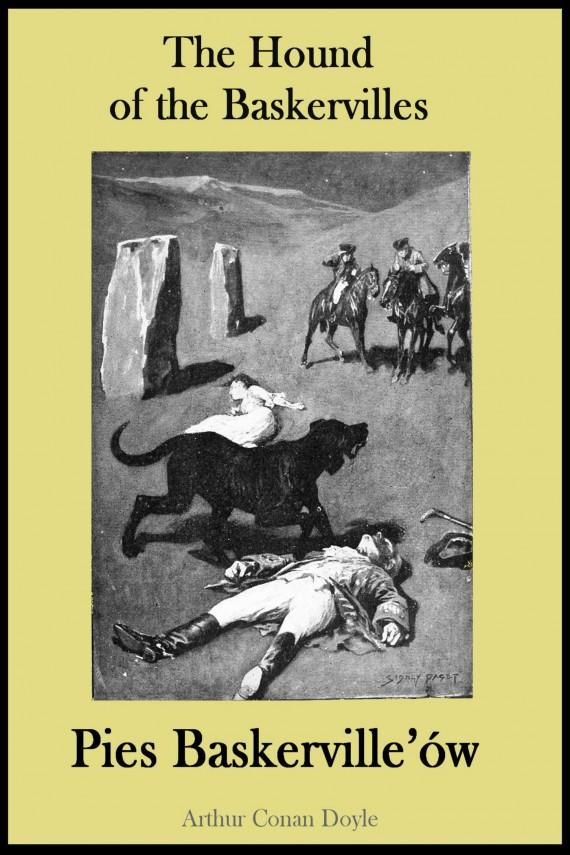 okładka The Hound of the Baskervilles. Pies Baskerville'ów - publikacja w języku angielskim i polskimebook   PDF   Arthur Conan Doyle