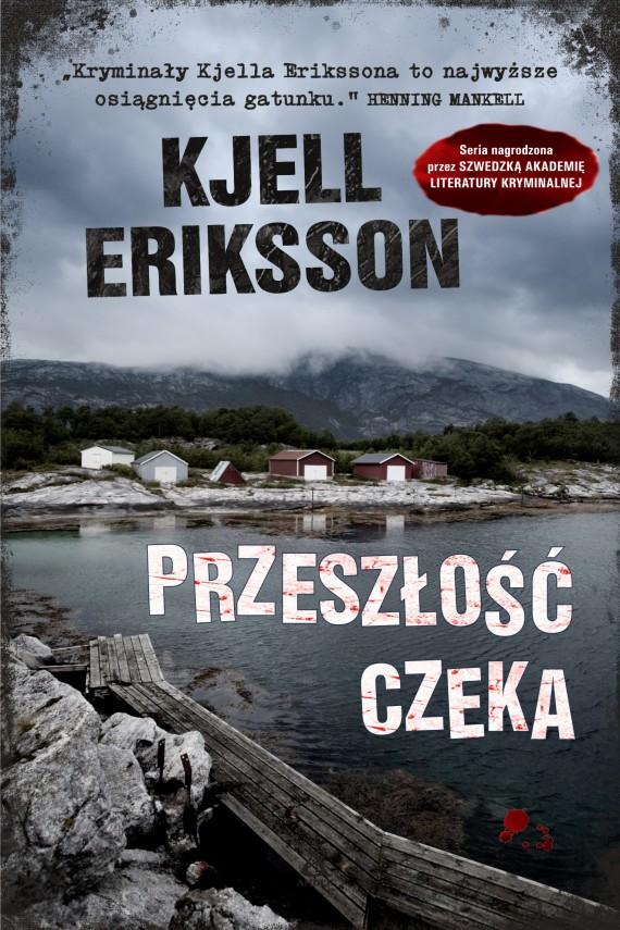 okładka Przeszłość czeka. Ebook | EPUB, MOBI | Kjell Eriksson