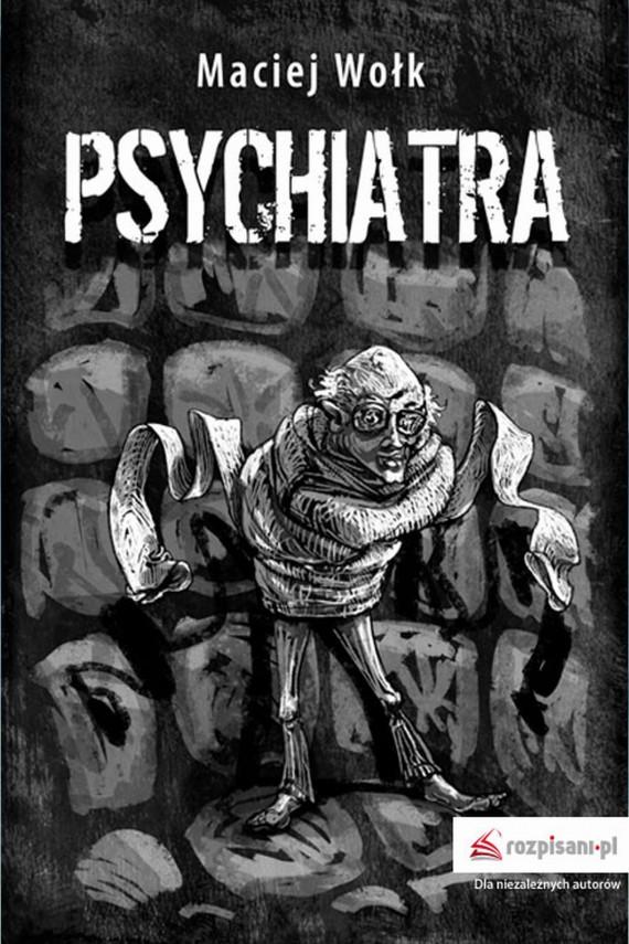 okładka Psychiatra. Ebook | EPUB, MOBI | Maciej  Wołk