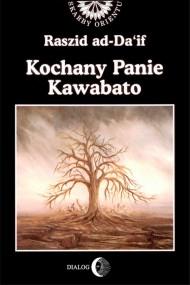 okładka Kochany Panie Kawabato. Ebook | EPUB,MOBI | Ad-Da'if Raszid