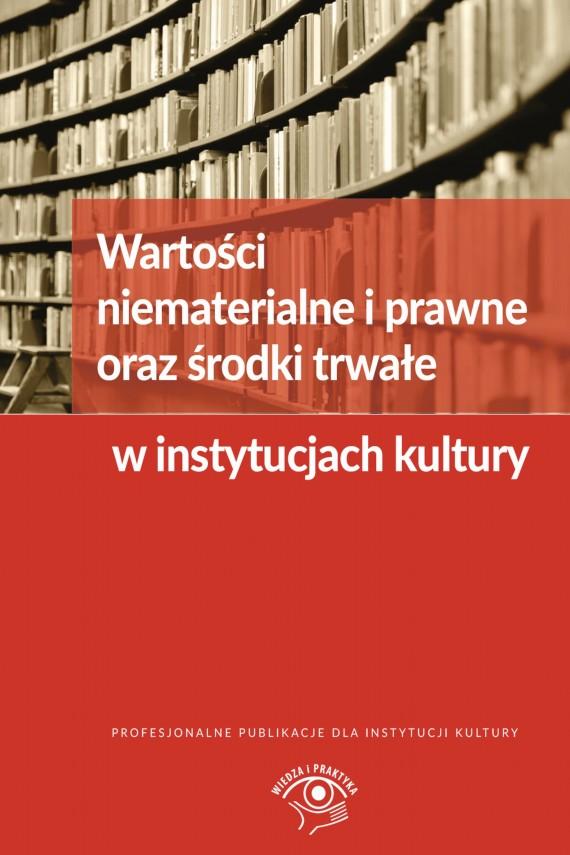 okładka Wartości niematerialne i prawne oraz środki trwałe w instytucjach kultury. Ebook | EPUB, MOBI | Grzegorz  Magdziarz