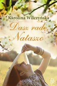 okładka Dasz radę, Nataszo. Ebook | EPUB,MOBI | Karolina Wilczyńska