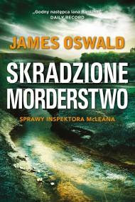 okładka Skradzione morderstwo. Ebook | EPUB,MOBI | James Oswald