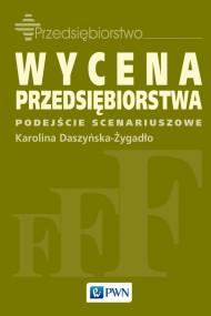 okładka Wycena przedsiębiorstwa. Ebook | EPUB,MOBI | Karolina  Daszyńska-Żygadło
