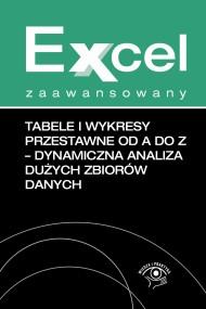 okładka Tabele i wykresy przestawne od A do Z dynamiczna analiza dużych zbiorów danych. Ebook   EPUB,MOBI   Krzysztof  Chojnacki