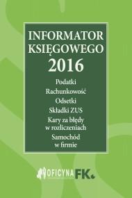 okładka Informator księgowego 2016. Ebook | EPUB,MOBI | Praca zbiorowa