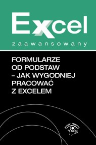 okładka Formularze od podstaw Jak wygodniej pracować z Excelem. Ebook | EPUB,MOBI | Jakub  Kudliński
