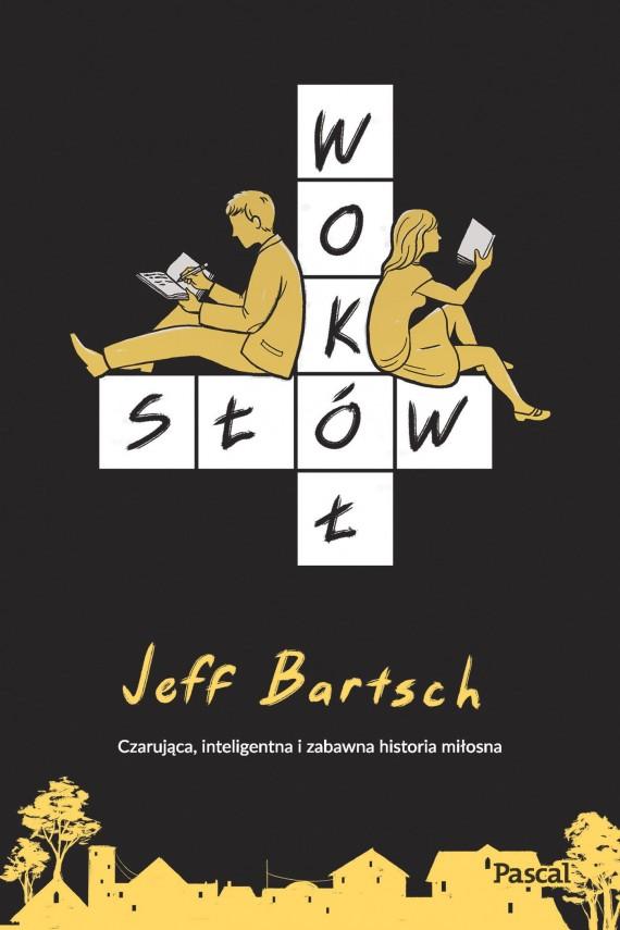 okładka Wokół słówebook | EPUB, MOBI | Jeffrey  Bartsch