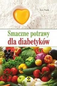 okładka Smaczne potrawy dla diabetyków. Ebook | EPUB,MOBI | Jane Frank