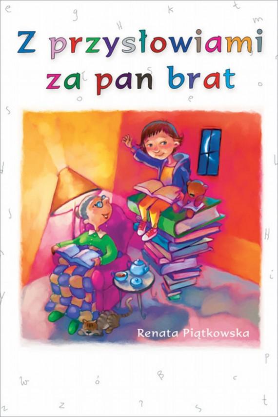 okładka Z przysłowiami za pan bratebook | EPUB, MOBI | Renata  Piątkowska