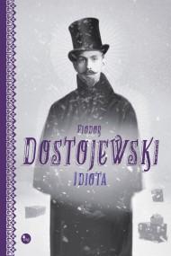 okładka Idiota. Ebook   EPUB,MOBI   Fiodor Dostojewski