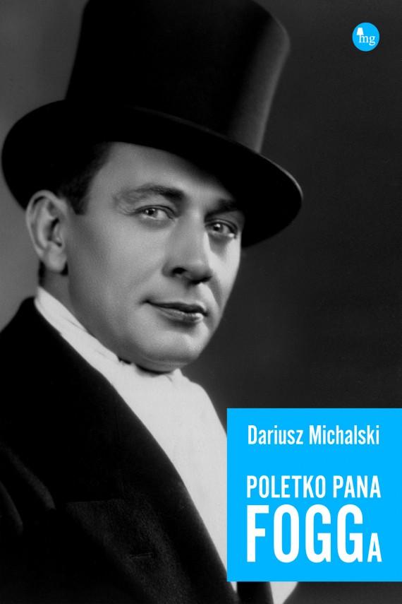 okładka Poletko pana Foggaebook | EPUB, MOBI | Dariusz Michalski