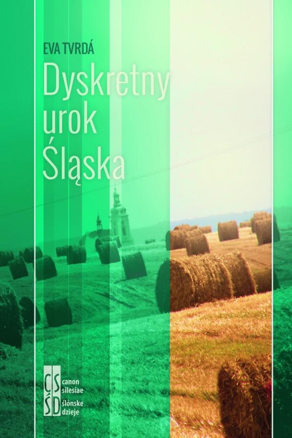 okładka Dyskretny urok Śląska. Ebook | EPUB, MOBI | Eva Tvrda