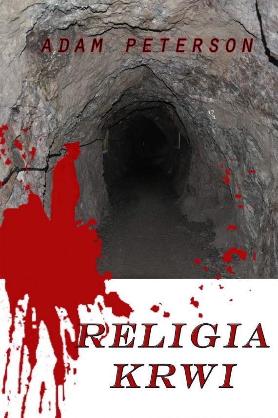 okładka Religia krwi. Ebook | EPUB, MOBI | Adam Peterson