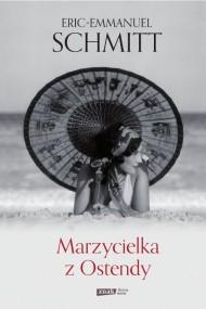 okładka Marzycielka z Ostendy. Ebook | EPUB,MOBI | Eric-Emmanuel Schmitt