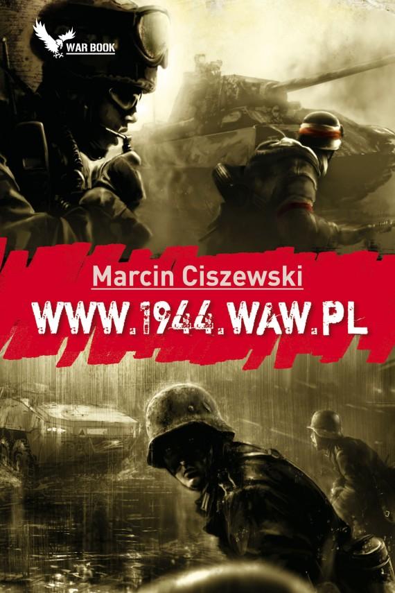 okładka WWW.1944.WAW.PLebook | EPUB, MOBI | Marcin Ciszewski
