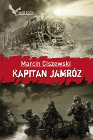 okładka Kapitan Jamróz. Ebook | EPUB,MOBI | Marcin Ciszewski