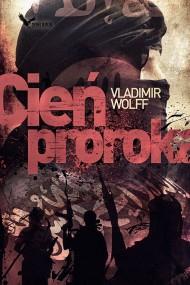 okładka Cień proroka. Ebook | EPUB,MOBI | Vladimir Wolff
