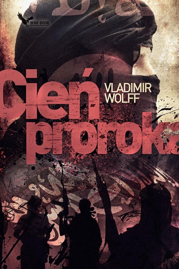 okładka Cień proroka. Ebook | EPUB, MOBI | Vladimir Wolff