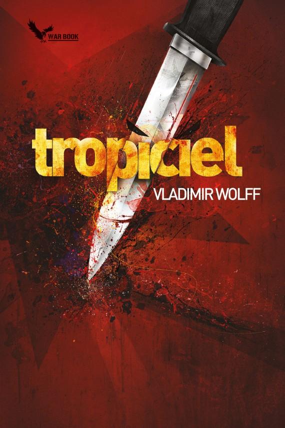 okładka Tropicielebook | EPUB, MOBI | Vladimir Wolff
