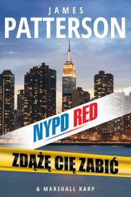 okładka Zdążę cię zabić, Ebook | James Patterson, Marshall  Karp