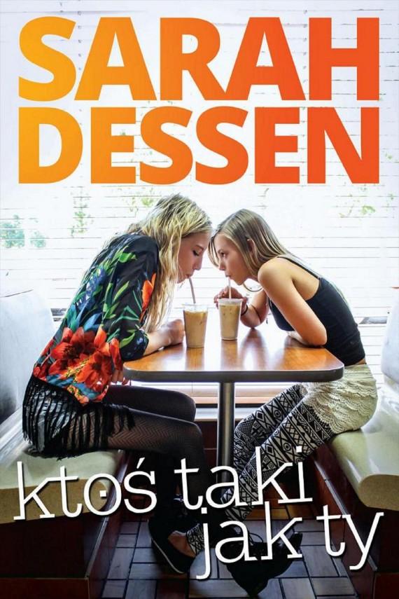 okładka Ktoś taki jak ty. Ebook | EPUB, MOBI | Sarah Dessen