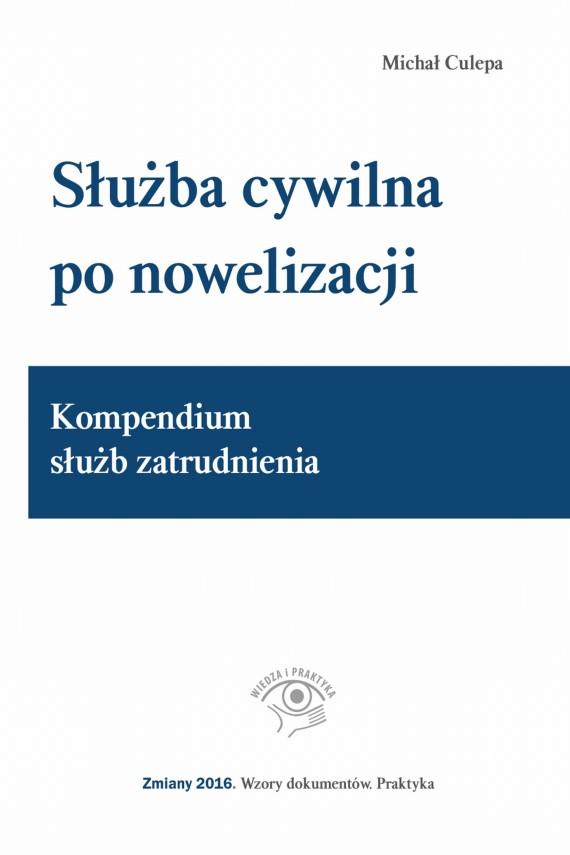 okładka Służba cywilna po nowelizacji. Ebook | EPUB, MOBI | Michał Culepa