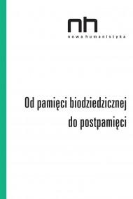okładka Od pamięci biodziedzicznej do postpamięci. Ebook | EPUB,MOBI | Praca zbiorowa