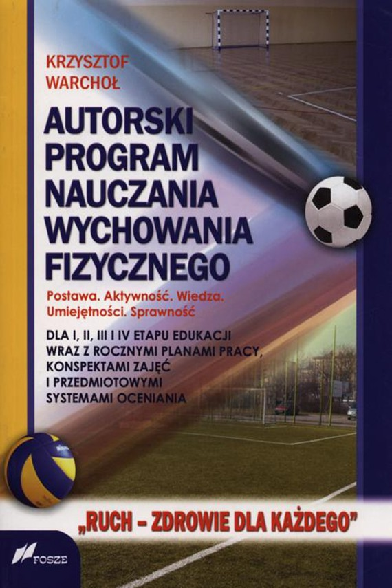 okładka Autorski program nauczania wychowania fizycznegoebook | PDF | Krzysztof Warchoł