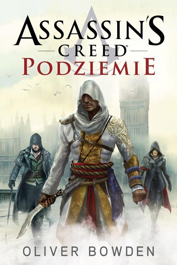 okładka Assassin's Creed: Podziemieebook | EPUB, MOBI | Oliver Bowden