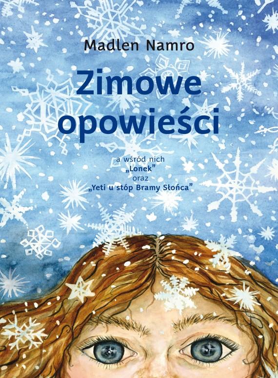 okładka Zimowe opowieściebook | PDF | Madlen Namro