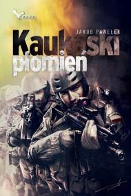 okładka Kaukaski płomień, Ebook | Jakub Pawełek
