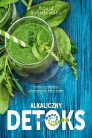 okładka Alkaliczny detoks. Ebook | EPUB,MOBI | Beata Sokołowska