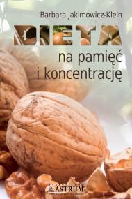 okładka Dieta na pamięć i koncentrację. Ebook   PDF   Barbara Jakimowicz-Klein