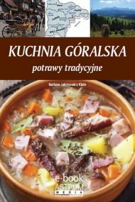 okładka Kuchnia góralska. Ebook   PDF   Barbara Jakimowicz-Klein