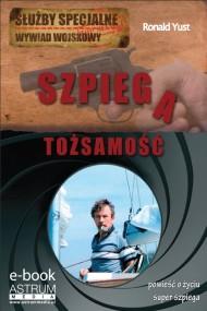 okładka Tożsamość szpiega, Ebook | Ronald  Yust