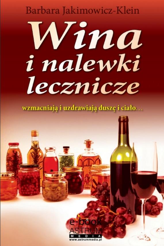 okładka Wina i nalewki leczniczeebook | PDF | Barbara Jakimowicz-Klein