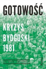 okładka Gotowość. Kryzys bydgoski 1981. Ebook | papier | Opracowanie zbiorowe