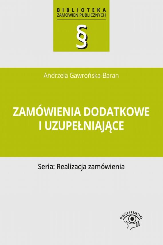 okładka Zamówienia dodatkowe i uzupełniające. Ebook   EPUB, MOBI   Andrzela  Gawrońska-Baran