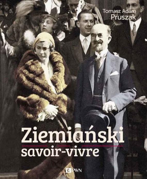 okładka Ziemiański savoir-vivre. Ebook | EPUB, MOBI | Tomasz Adam  Pruszak