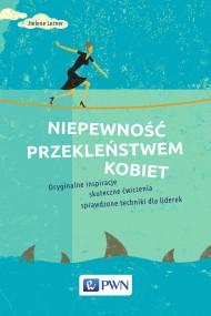 okładka Niepewność przekleństwem kobiet, Ebook | Helene  Lerner