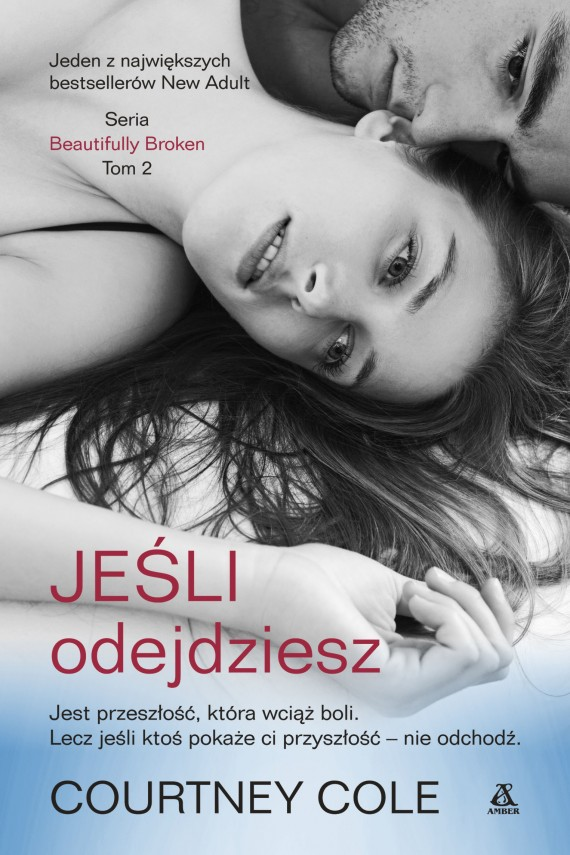okładka Jeśli odejdzieszebook | EPUB, MOBI | Courtney Cole