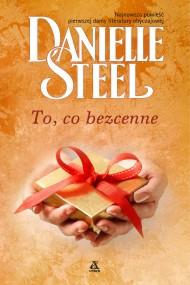 okładka To, co bezcenne, Ebook | Danielle Steel