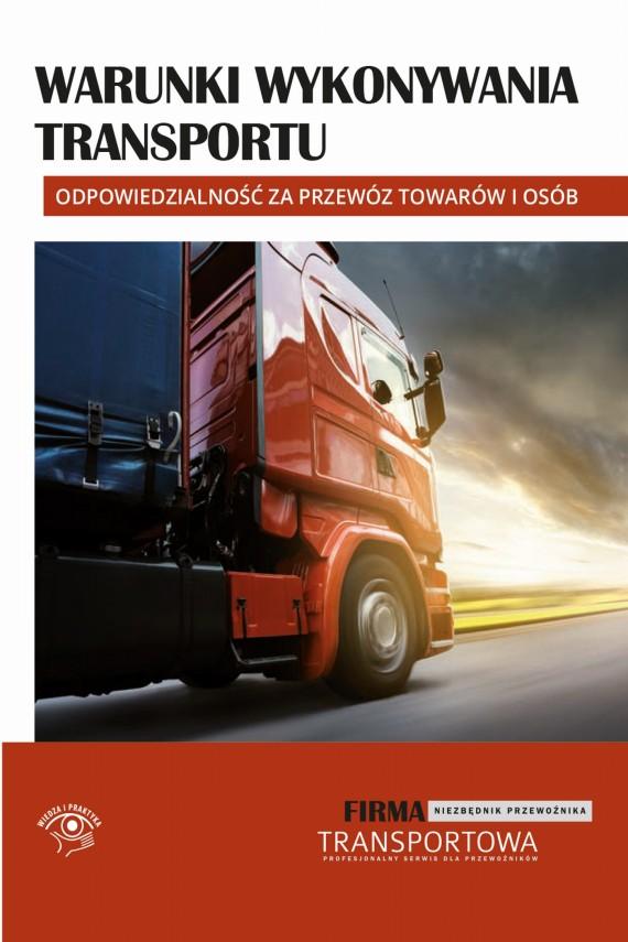 okładka Warunki wykonywania transportu. Ebook   EPUB, MOBI   Praca zbiorowa