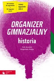 okładka Historia cz.1-4. Organizer gimnazjalny. Ebook   EPUB_DRM,MULTI   Piotr Krzesicki, Małgorzata Poręba