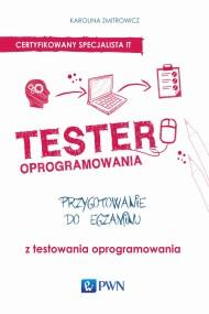 okładka Tester oprogramowania. Przygotowanie do egzaminu z testowania oprogramowania. Ebook | papier | Karolina  Zmitrowicz