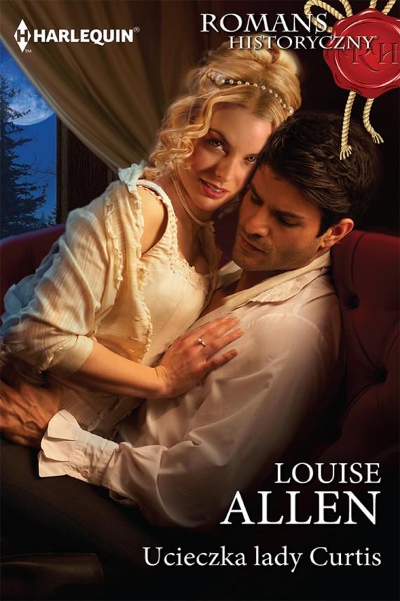 okładka Ucieczka lady Curtis. Ebook | EPUB, MOBI | Louise Allen