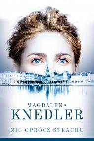 okładka Nic oprócz strachu. Ebook | EPUB,MOBI | Magdalena  Knedler